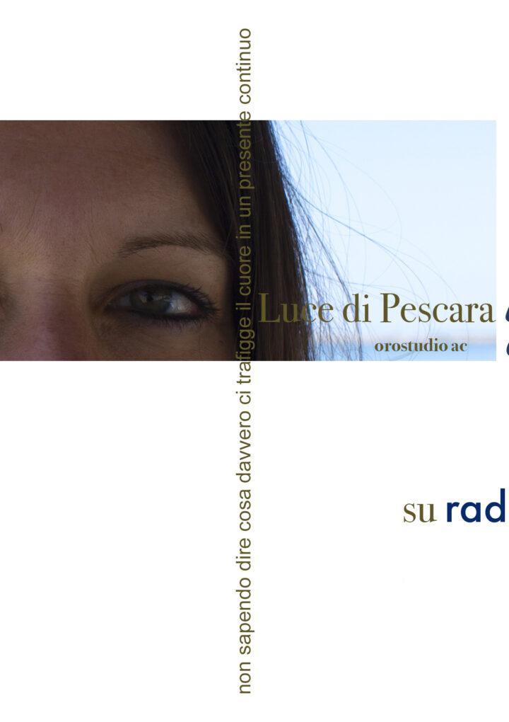 Luce di Pescara – Unalucenuova Giuliana Benassi / ita