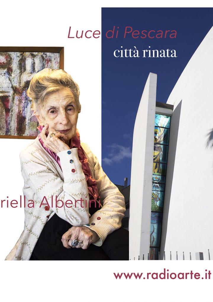 Luce di Pescara-La città rinata con Gabriella Albertini